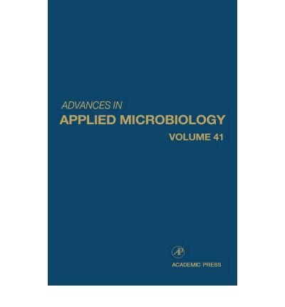 [( Advances in Applied Microbiology )] [by: Saul L. Neidleman] [Oct-2000]