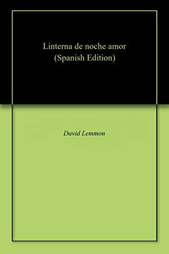 Linterna de noche amor por David  Lemmon