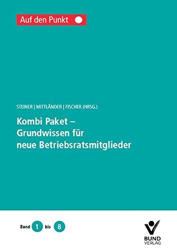 Kombi-Paket - Grundwissen für neue Betriebsratsmitglieder: Reihe: auf den Punkt - Bd. 1 bis 8