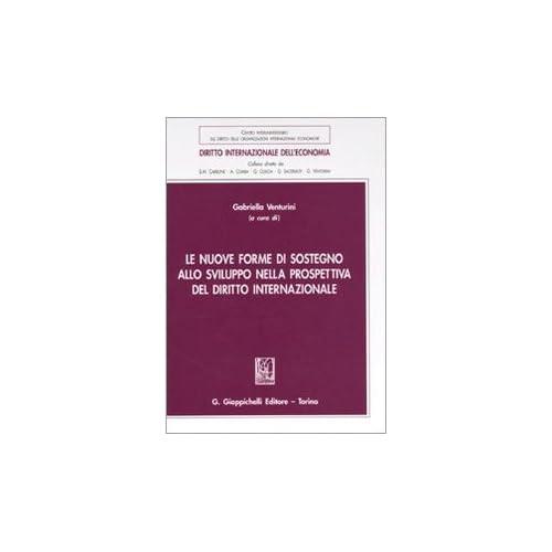 Le Nuove Forme Di Sostegno Allo Sviluppo Nella Prospettiva Del Diritto Internazionale