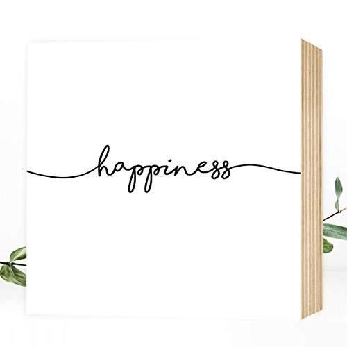 Wunderpixel Holzbild happiness - 15x15x2 zum Hinstellen/Aufhängen, Spruch - schwarz-weißes Holz-Schild Bild Poster...