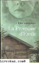 "<a href=""/node/526"">La promesse d'Émile</a>"