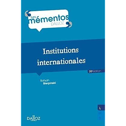 Institutions internationales - 20e éd.