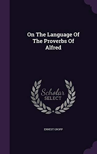 On The Language Of The Proverbs Of Alfred