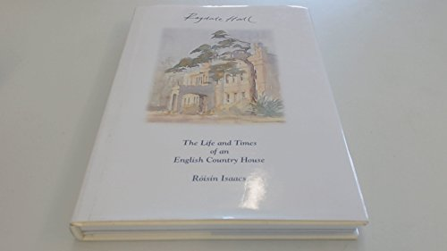 Ragdale Hall: The Life and Times of an English Country House por Roisin Isaacs