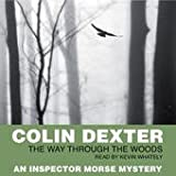 Colin Dexter The Way through the Woods Audiobook