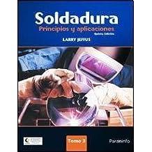Soldadura / Welding: Principios y aplicaciones / Principles and applications: 3