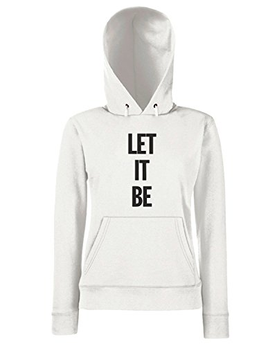 T-Shirtshock - Sweats a capuche Femme WC0449 Let It Be Blanc