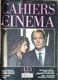 CAHIERS DU CINEMA N° 433 du 01-06-1990 JEAN-LUC GODARD - ANDY WARHOL - FESTIVAL DE CANNES - URSS - DECOUVRIR LOUNGUINE ET KANEVSKI - M. ROEMER - J. WATERS - D. YNCH - N. CAGE - CH. WALKEN - V. KANEVSKI - LE PRINTEMPS DE CANNES - LE CINEMA EN HERBE -