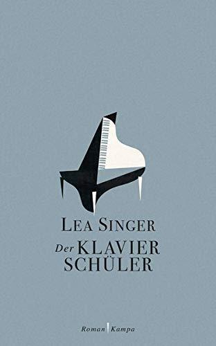 Buchseite und Rezensionen zu 'Der Klavierschüler' von Lea Singer