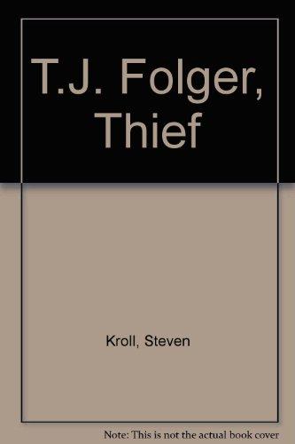 tj-folger-thief