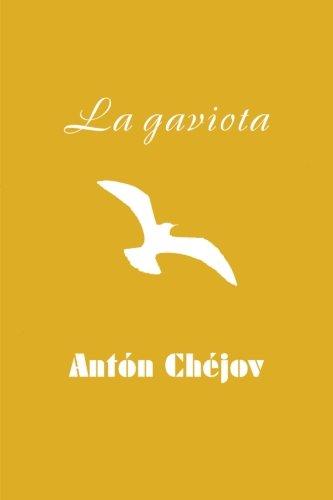 La gaviota por Antón Chéjov