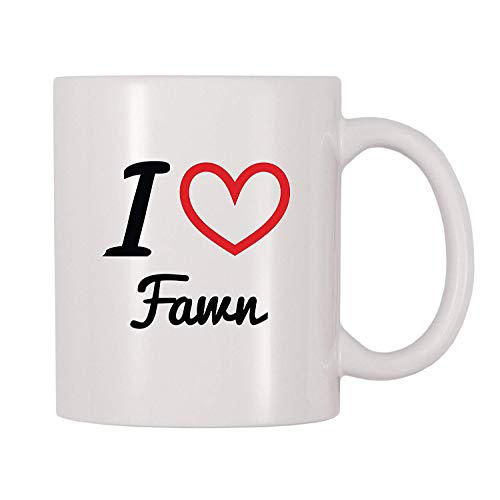 I Love Fawn Personalized Name Coffee Mug (11 oz) -