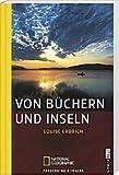 Von Büchern und Inseln von Louise Erdrich