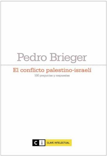 Conflicto Palestino-Israeli,El (Ensayo social)