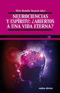 Neurociencias y espíritu: ¿abiertos a una vida eterna? (Teología)