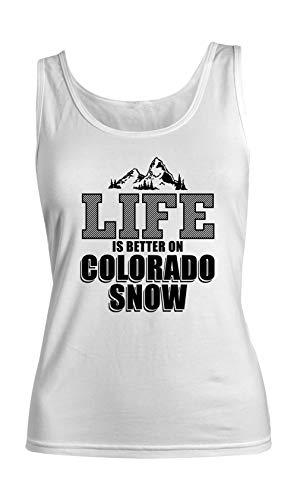 Life is Better On Colorado Snow Winter States Komisch Damen Tank Top Ärmellos Muskelshirt Weiß Medium -