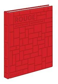 Rouge - Architecture Monochrome par Stella Paul