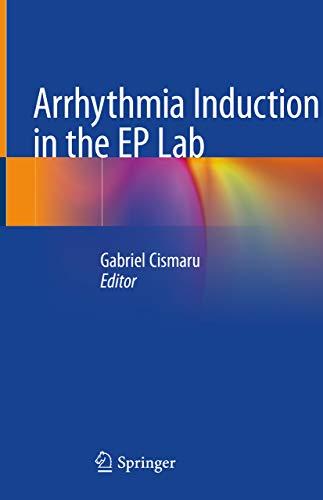 Arrhythmia Induction In The Ep Lab por Gabriel Cismaru epub
