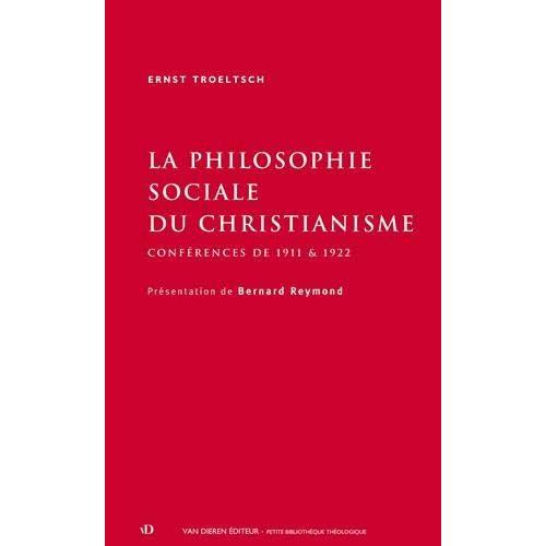 La philosophie sociale du christianisme : Conférences de 1911 et 1922