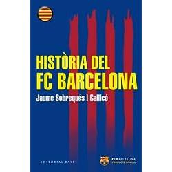Història Del FC Barcelona (Base Històrica)