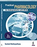 Practical Pharmacology For Undergraduates With Mcqs