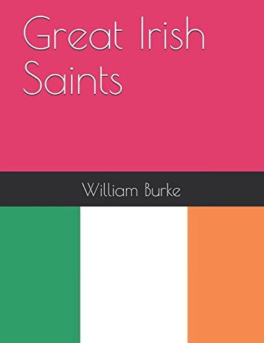 Great Irish Saints (Traditional History for Children, Band 27)