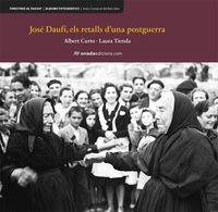 José Daufí, els retalls d'una postguerra (Finestres al passat) por Albert Curto Homedes