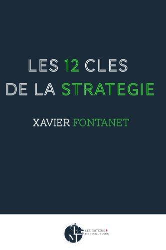 Les 12 clés de la stratégie