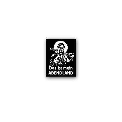 Aufkleber / Sticker -Das ist mein ABENDLAND Jesus Christus Pumpgun Waffe Europa Protest Merkel Deutschland Krise Mittelfinger Christen Humor Spaß 5x7cm #A3605 (Waffe-aufkleber)