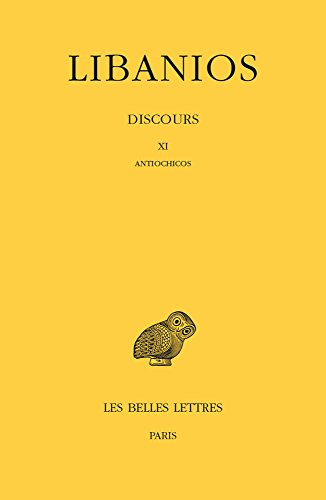 Discours. Tome III : Discours XI. Antiochicos Pdf - ePub - Audiolivre Telecharger