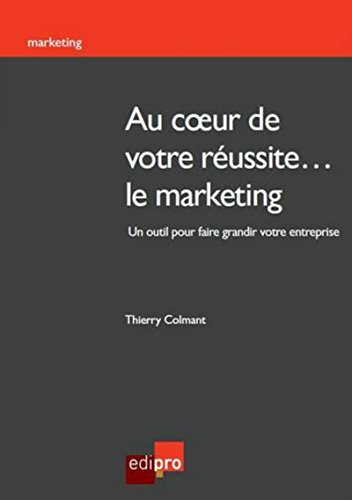 Au coeur de votre réussite marketing