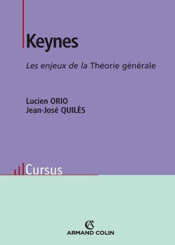 Keynes - Les enjeux de la Théorie générale