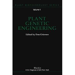 Plant Genetic Engineering (Plant Biotechnology Series)
