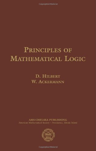 Principles of Mathematical Logic (AMS Chelsea Publishing)