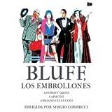 BLUFF, Los embrollones - Bluff Storia di Truffe di Imbroglioni - Director Sergio Corbucci - Anthony Quinn, Capucine y Adriano Celentano.