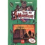 Vacaciones en el hotel encantado (Todos mis monstruos)