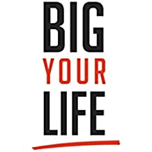 Big Your Life: Action Book