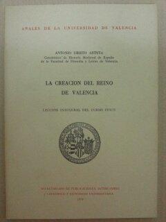 LA CREACION DEL REINO DE VALENCIA