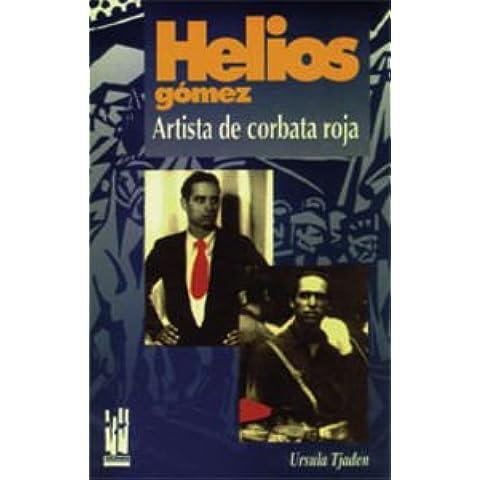 Helios Gómez : artista de corbata (Helios Arte)
