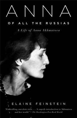 Anna of All the Russias: A Life of Anna Akhmatova (Vintage) (Paperback) - Common