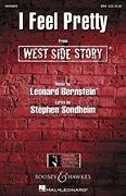 West Side Story: I Feel Pretty. Frauenchor (SSA) und Klavier. Chorpartitur.