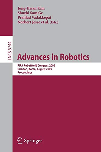 1 De-icer (Advances in Robotics: FIRA RoboWorld Congress 2009, Incheon, Korea, August 16-20, 2009, Proceedings (Lecture Notes in Computer Science, Band 5744))