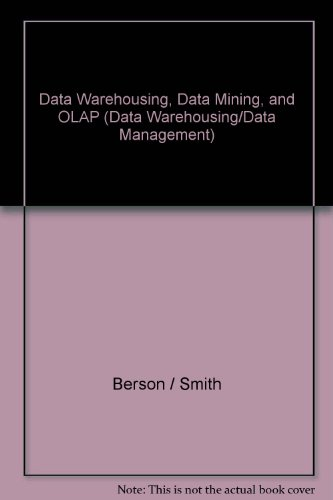 Data Warehousing, Data Mining, and OLAP (Data Warehousing/Data Management) par Berson / Smith