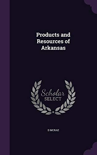 Products and Resources of Arkansas
