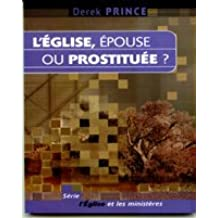 L'Église, épouse ou prostituée ?