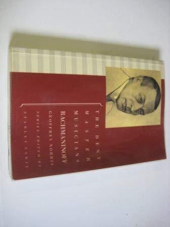 Rachmaninoff (Dent Master Musicians) (Master Dent)