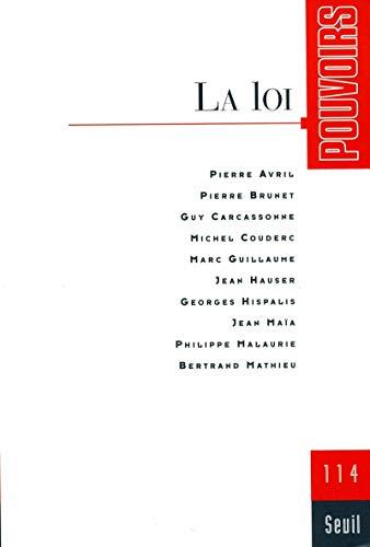 Pouvoirs n° 114, La Loi (14) par Collectif