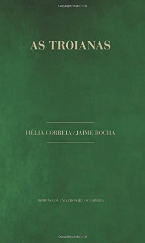 As Troianas: Volume 9 (Dramaturgia)