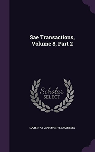 Sae Transactions, Volume 8, Part